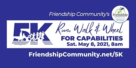 Friendship Community 5K Run, Wallk & Wheel for Capabilities tickets