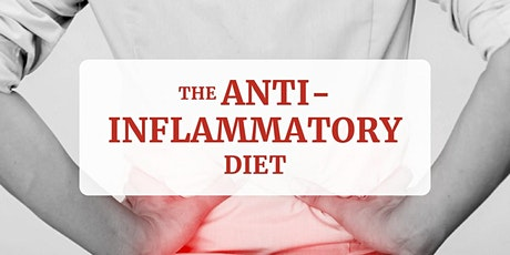 The Anti-Inflammatory Diet (In-Person and Live On Facebook) tickets