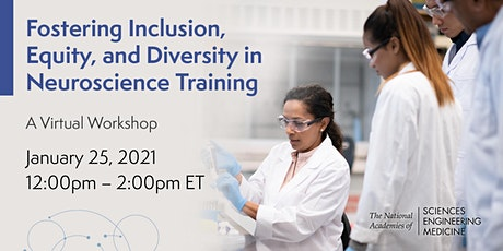 Diversity, Equity, & Inclusion in Neuroscience Training: A Virtual Workshop tickets