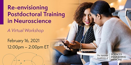 Re-envisioning Postdoctoral Training in Neuroscience: A Virtual Workshop tickets