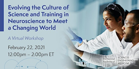 Evolving the Culture of Science and Training in Neuroscience: A Workshop tickets