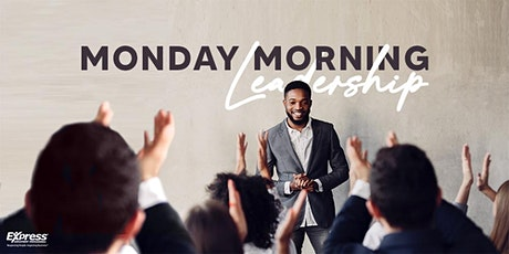 Monday Morning Leadership In-Person Training tickets