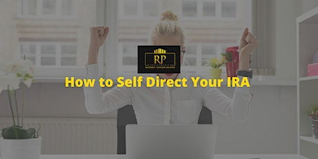 How to Self Direct Your IRA tickets