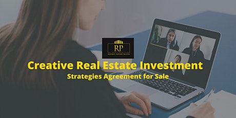 Creative Real Estate Investment Strategies  For Real Estate Investors tickets