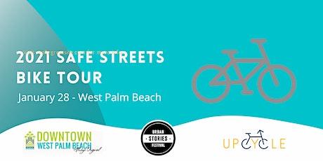 Safe Street Bike Tour  2021 WPB tickets