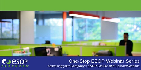 Assessing your Company's ESOP Culture & Communications Webinar tickets