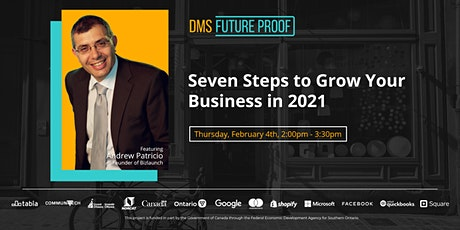 Seven Steps to Grow Your Business in 2021 tickets