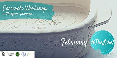 Casserole Dish Workshop With Arva Traynor February 2021 tickets