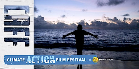 Climate Action Film Festival - Festival Ticket tickets