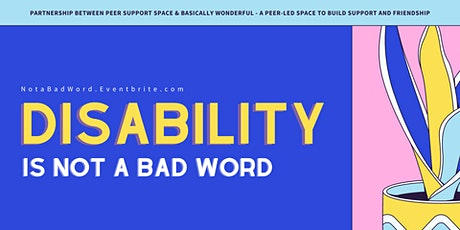 Disability (is not a bad word) tickets
