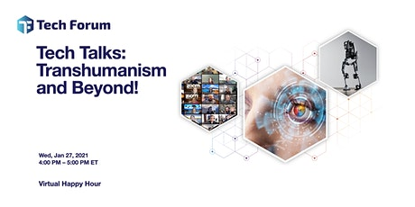 Transhumanism and Beyond: The Future of Human Evolution tickets