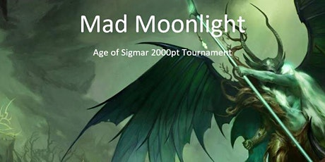 Mad Moonlight - Age of Sigmar tickets