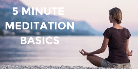 Meditation Basics Free Workshop tickets