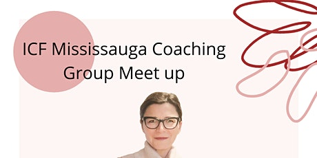 ICF Mississauga Coaching Group Meet Up tickets