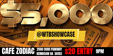 $5000 Cash Prize @WTBSHOWCASE tickets