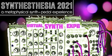 SYNTHESTHESIA 2021 - [RSVP for your preferred time] tickets