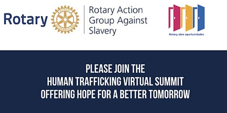 Rotary Human Trafficking Summit Offering  Hope for a Better Tomorrow tickets