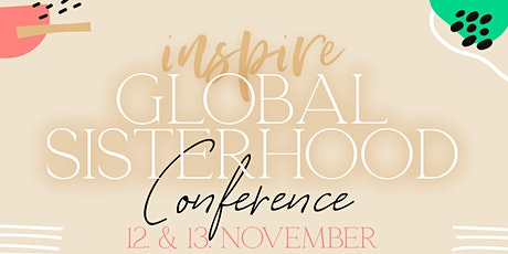 INSPIRE Global Sisterhood Conference, Vienna Tickets