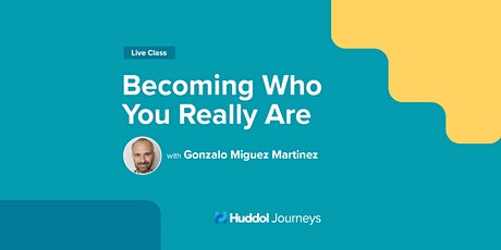 Becoming Who You Really Are tickets