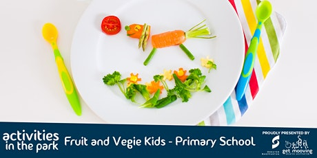 Fruit and Veggie Kids - Primary School tickets