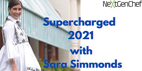 Supercharge 2021 with Sara Simmonds tickets