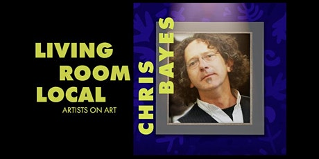Living Room Local with Christopher Bayes tickets