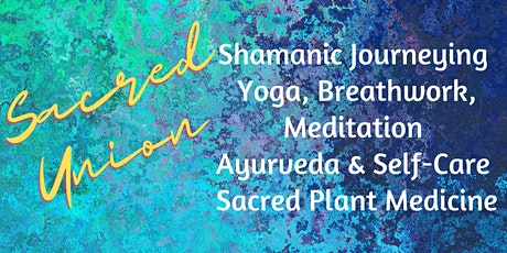 Shamanic Yoga - Sacred Union Workshop tickets