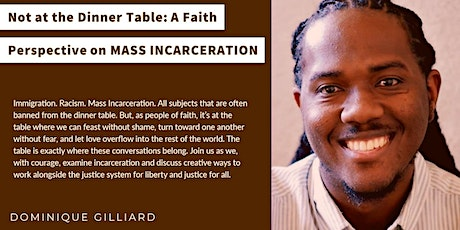 Not at the Dinner Table: A Faith Perspective on Mass Incarceration tickets