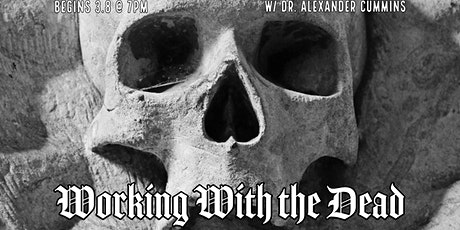 Working With the Dead tickets