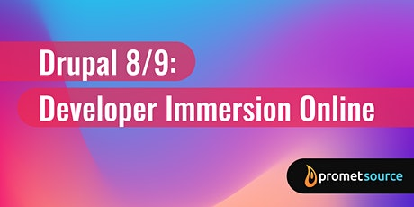 Drupal 8/9: Developer Immersion Online (5 Days) tickets