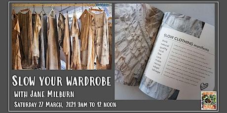 Slow Your Wardrobe with Jane Milburn tickets