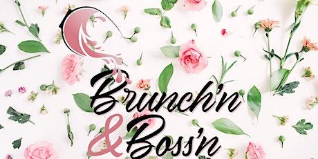 BRUNCH'N & BOSS'N tickets
