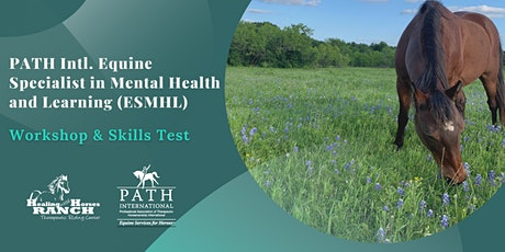 PATH Intl Equine Specialist  in  Mental Health and Learning Workshop & Test tickets