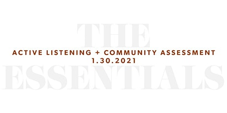 The Essentials: Active Listening and Community Assessment tickets