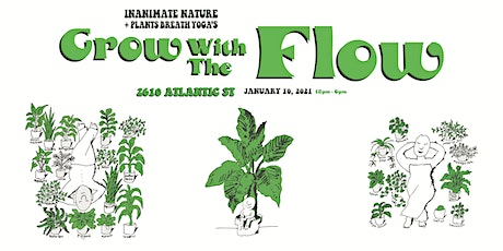 Grow With The Flow tickets