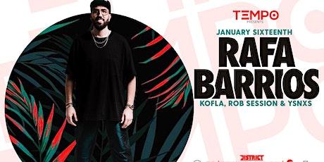 TEMPO Presents Rafa Barrios with Rob Session, YSNXS & KOFLA tickets