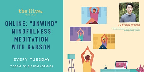 "Online: ""Unwind"" Mindfulness Meditation with Karson tickets"