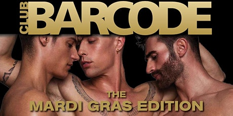 BARCODE THE MARDI GRAS EDITION tickets