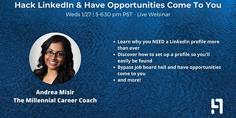 Hack LinkedIn & Have Opportunities Come To You tickets