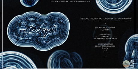 Submerged - A Live Surround Experience tickets