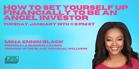 How To Set Yourself Up Financially to Be An Angel Investor tickets