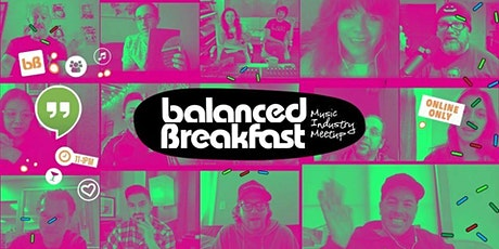 Virtual Music Industry Meetup by Balanced Breakfast During SxSW 2021 tickets