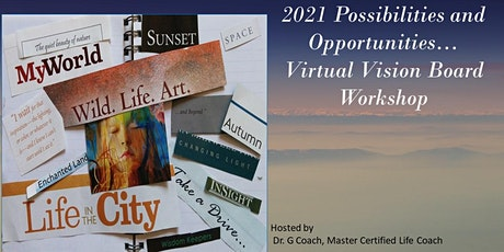 2021 Possibilities and Opportunities...Virtual Vision Board Workshop tickets