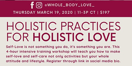 Holistic Practices for Holistic Love tickets