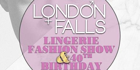 London Falls Lingerie Fashion Show tickets