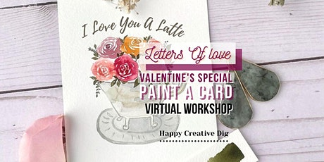 Letters Of Love- Paint A Card For Your Valentine Virtual Workshop tickets