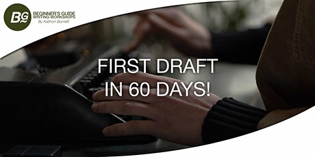 First Draft in 60 Days! tickets