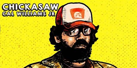 Chickasaw Album Launch by Cal Williams Jr tickets