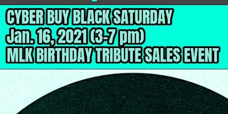 CYBER BLACK ECONOMIC DREAM- CYBER BUY BLACK SATURDAY MLK JR. SALES EVENT tickets