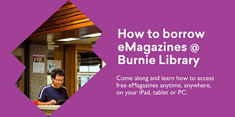 How to Borrow eMagazines @ Burnie Library tickets